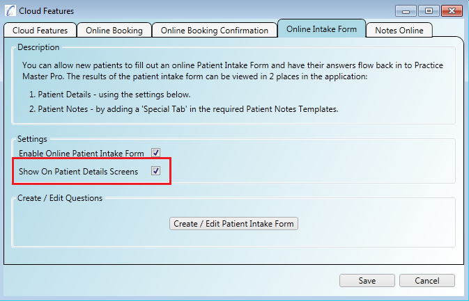 You can show the online patient intake form results on the patient details screen